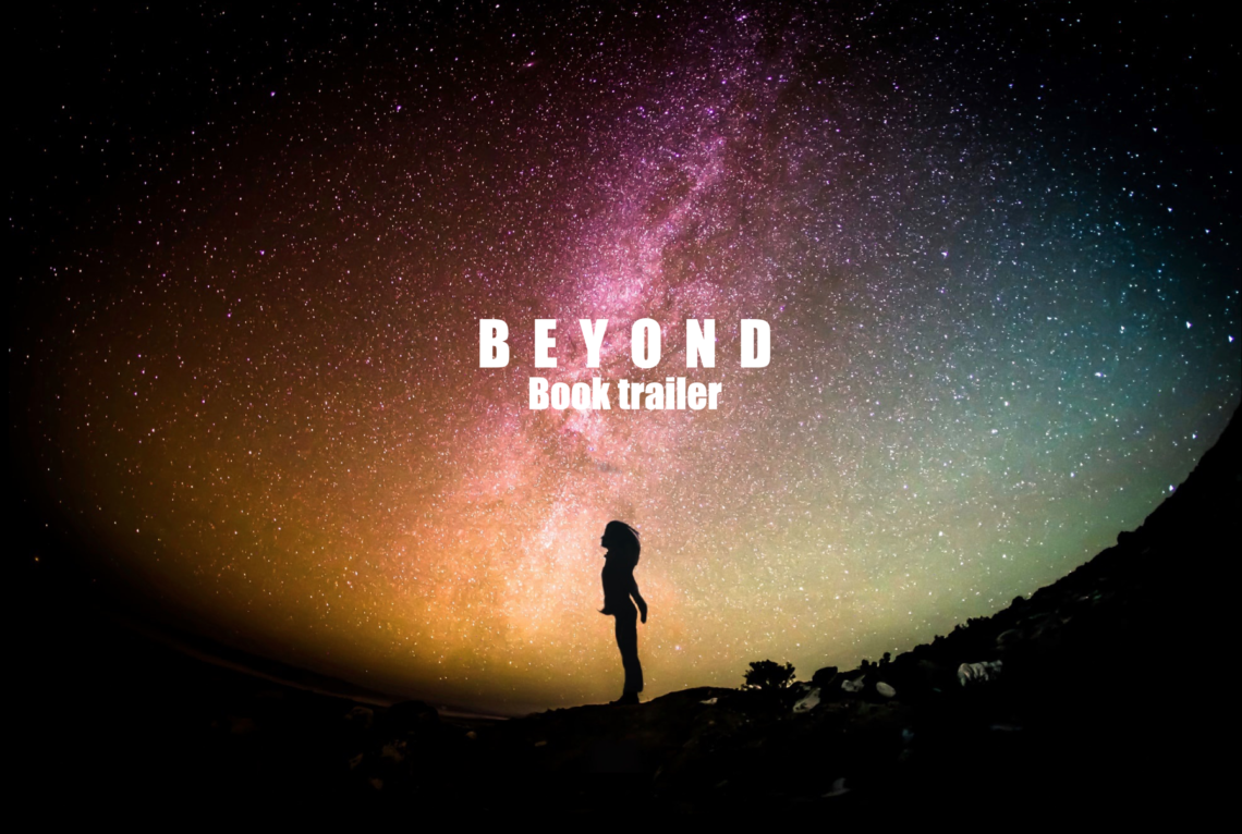 Beyond book trailer promotion picture